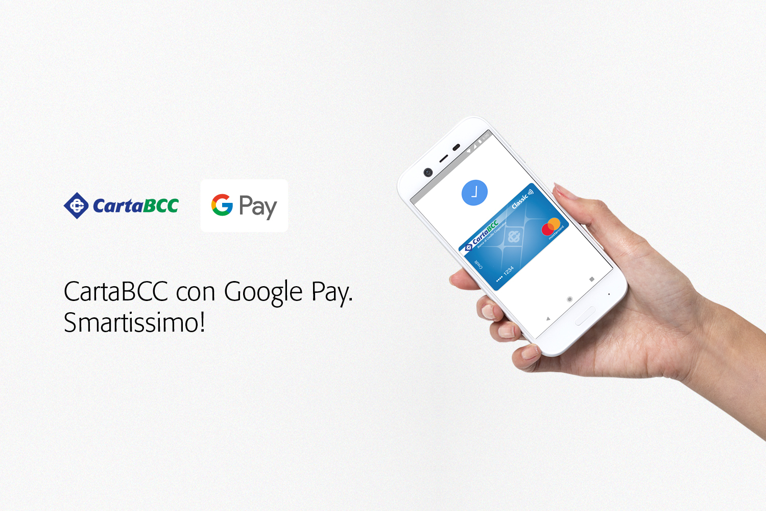 CartaBCC con Google Pay. Smartissimo!